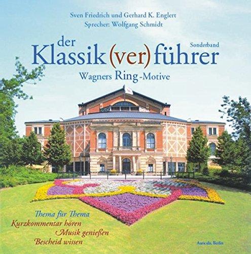 Der Klassik(ver)führer Sonderband. Wagners Ring-Motive. 2 CDs