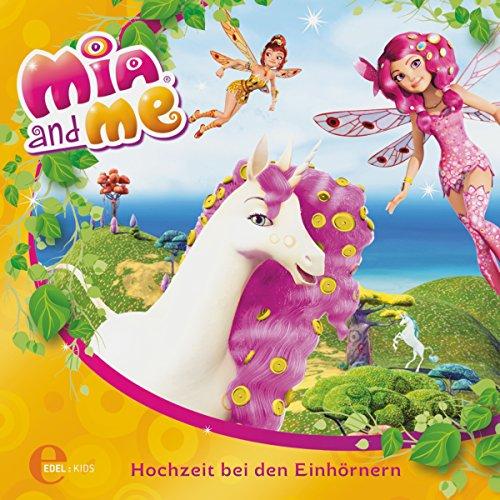 Hochzeit bei den Einhörnern (Mia and Me - Neue Abenteuer 2) Titelbild