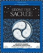 Géométrie sacrée de Miranda Lundy