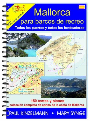 Mallorca Para Barcos De Recreo : Todos Los Puertos Y Todos Los Fondeaderos
