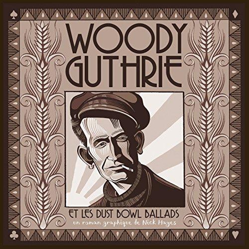 Woody Guthrie: et les dust bowl ballads