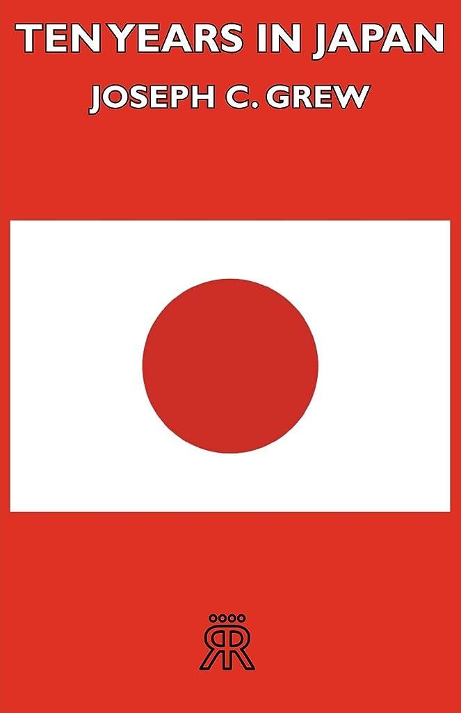 マイクロ新しさピンTen Years in Japan (English Edition)