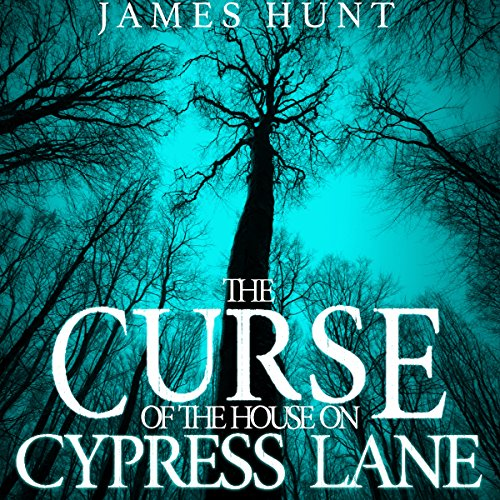 The Curse of the House on Cypress Lane audiobook cover art