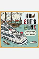 How Ships Work 1 (Lonely Planet Kids) Hardcover