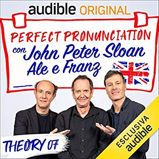 Cane e Surprise - Lesson 17     Perfect pronunciation con John Peter Sloan, Ale e Franz              Di:                                                                                                                                 John Peter Sloan,                                                                                        Ale e Franz                               Letto da:                                                                                                                                 John Peter Sloan,                                                                                        Ale e Franz                      Durata:  21 min     16 recensioni     Totali 4,9
