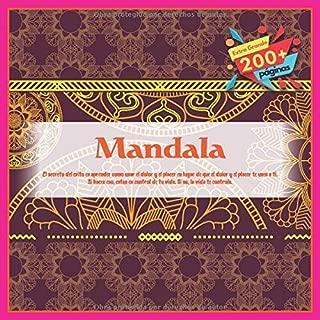 Mandala - El secreto del exito es aprender como usar el dolor y el placer en lugar de que el dolor y el placer te usen a ti. Si haces eso, estas en ... Si no, la vida te controla. (Spanish Edition)