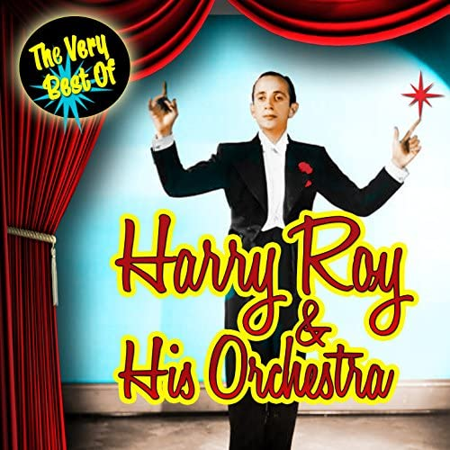 Harry Roy & His Orchestra