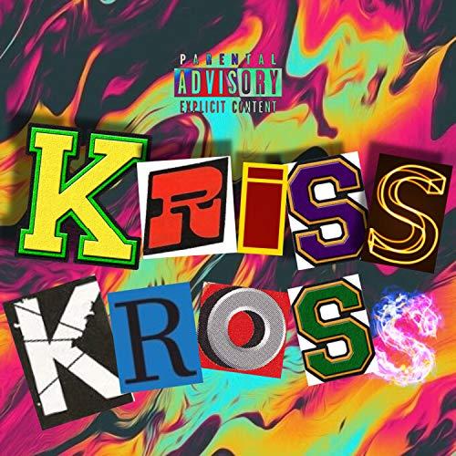 Kriss Kross [Explicit]