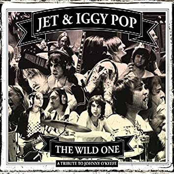 The Wild One (A Tribute To Johnny O'Keefe)