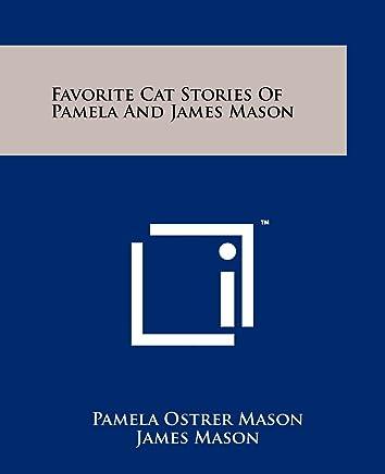 Favorite Cat Stories of Pamela and James Mason