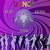 Dance Pop Hits 2016
