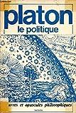 Le Politique - Hachette Éducation - 30/09/1997