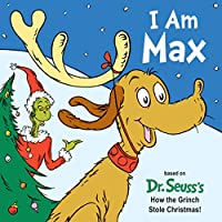 I Am Max (Dr. Seuss's I Am Board Books)