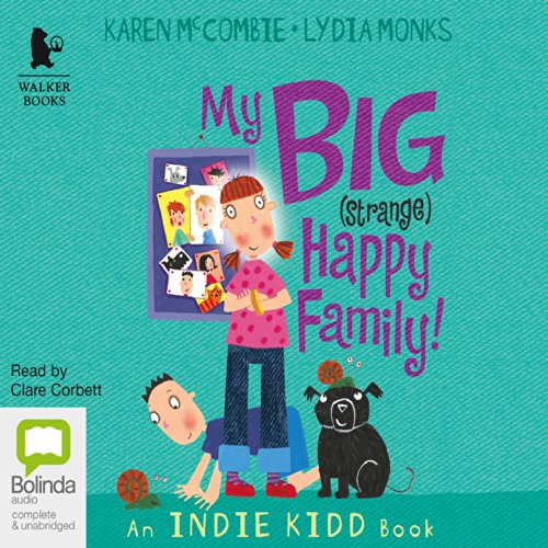 My Big (Strange) Happy Family audiobook cover art