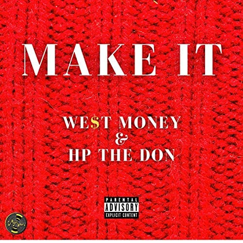 We$t Money, HP the Don