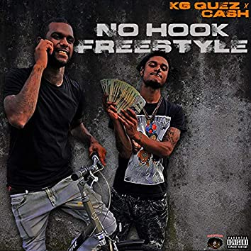 No Hook Freestyle (feat. Cash)