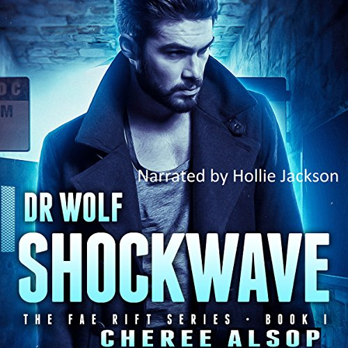 Dr. Wolf: Shockwave Audiobook By Cheree Lynn Alsop cover art