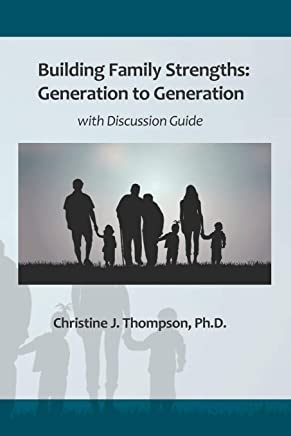 Building Family Strengths: Generation to Generation