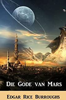 Die Gode Van Mars: The Gods of Mars, Afrikaans Edition