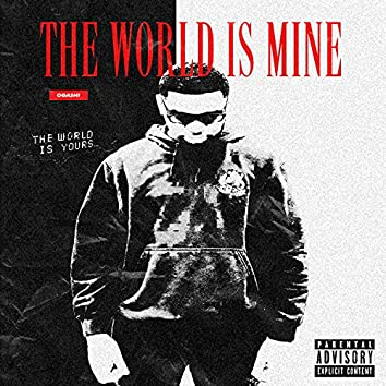 The World Is Mine