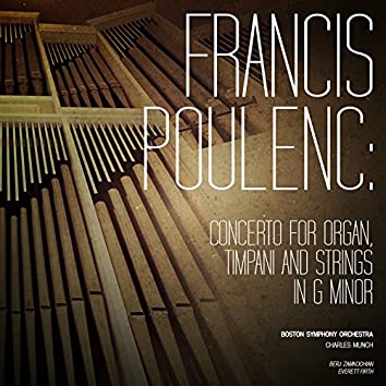 Francis Poulenc: Concerto for Organ, Timpani and Strings in G Minor - Single