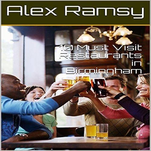 10 Must-Visit Restaurants in Birmingham cover art