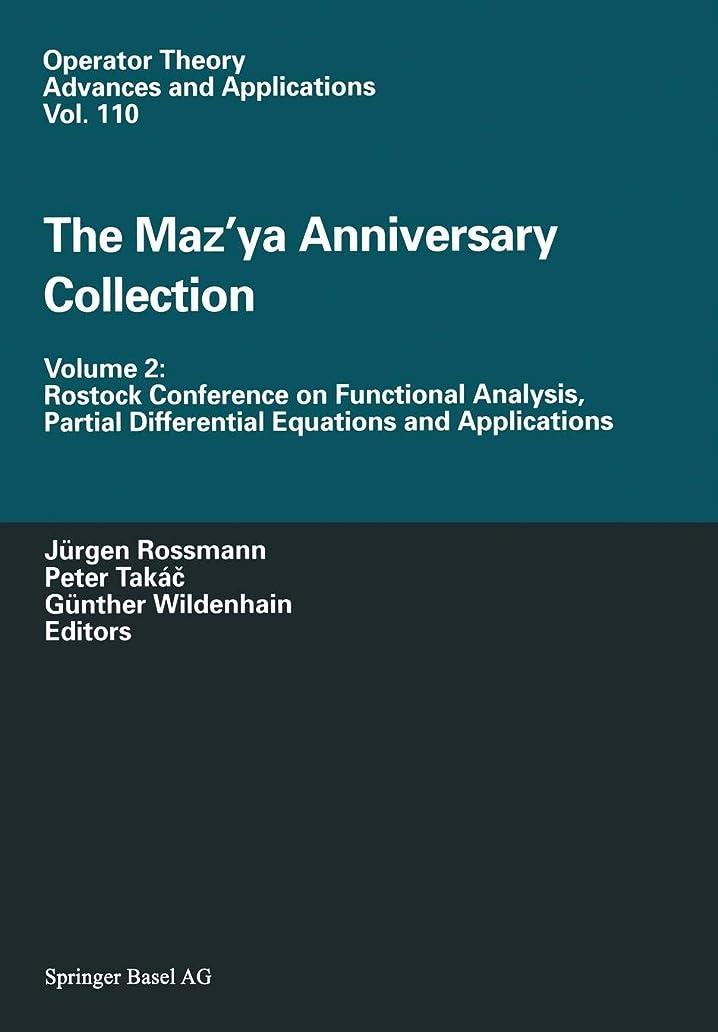 経過風景カールThe Maz'ya Anniversary Collection: Volume 2: Rostock Conference on Functional Analysis, Partial Differential Equations and Applications (Operator Theory: Advances and Applications)