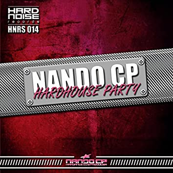 Hardhouse Party