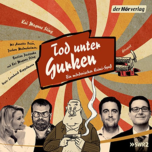 Tod unter Gurken Audiobook By Kai Magnus Sting cover art