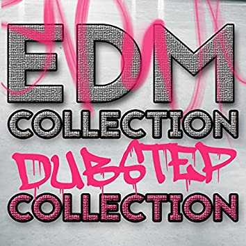 EDM Collection: Dubstep Collection
