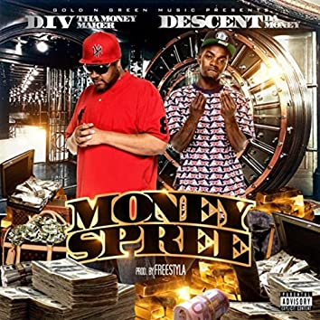Money Spree (feat. Descent da Money)