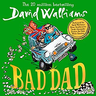 Bad Dad                   By:                                                                                                                                 David Walliams                               Narrated by:                                                                                                                                 David Walliams,                                                                                        Peter Serafinowicz,                                                                                        Nitin Ganatra,                   and others                 Length: 5 hrs and 18 mins     153 ratings     Overall 4.7