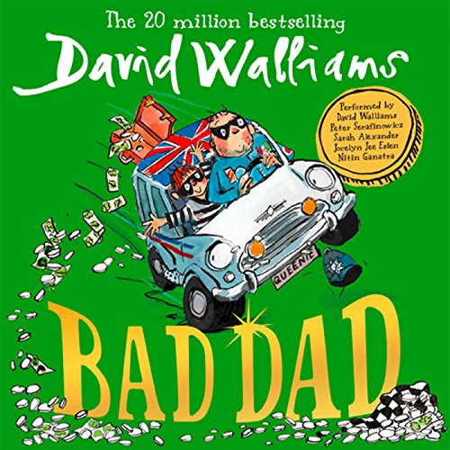 Bad Dad                   By:                                                                                                                                 David Walliams                               Narrated by:                                                                                                                                 David Walliams,                                                                                        Peter Serafinowicz,                                                                                        Nitin Ganatra,                   and others                 Length: 5 hrs and 18 mins     165 ratings     Overall 4.7