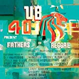 UB40 Present The Fathers Of Reggae...