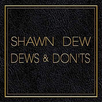 Dews & Don'ts