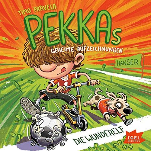 Die Wunderelf (Pekkas geheime Aufzeichnungen 2) Titelbild
