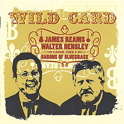 James Reams, Walter Hensley & The Barons of Bluegrass