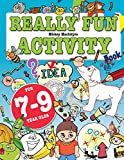 Really Fun Activity Book For 7-9 Year Olds: Fun & educational activity book for seven to nine year old children