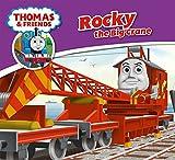 Rocky the Big Crane (Thomas & Friends Engine Adventures)