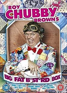 Roy Chubby Brown - Big Fat B*st*rd Box
