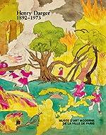 Henry Darger 1892-1973 de Choghakate Kazarian