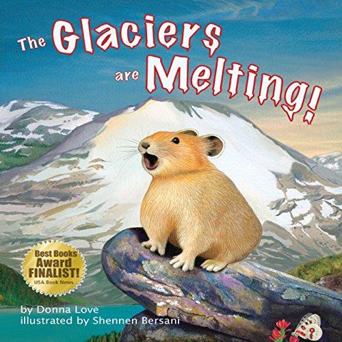 The Glaciers Are Melting!  Audiolibri