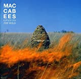 Songtexte von The Maccabees - Given to the Wild