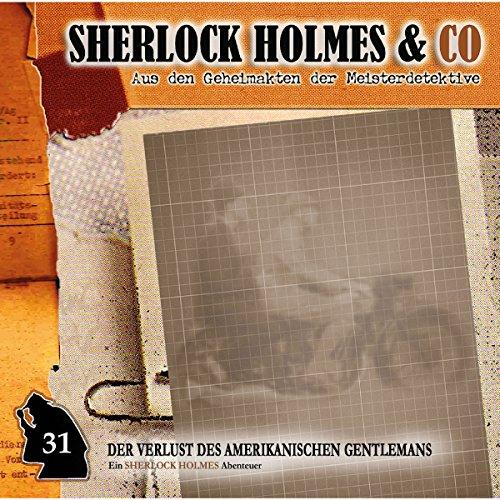 Der Verlust des amerikanischen Gentlemans 1 (Sherlock Holmes & Co 31) Titelbild
