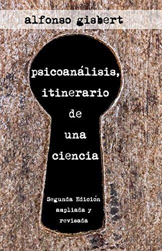 Psicoanálisis: Itinerario de Una Ciencia (Spanish Edition)