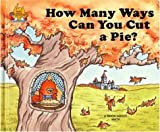 How Many Ways Can You Cut a Pie? (Magic Castle Readers Math)