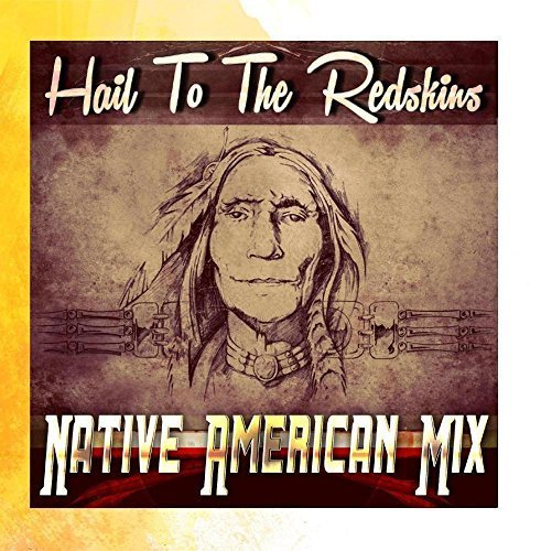 Hail to the Redskins (Native American Mix) by Football Tunes