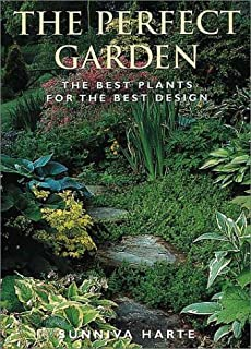 The Perfect Garden: The Best Plants for the Best Design
