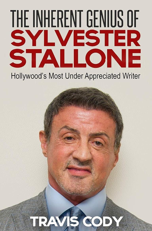 ピッチャー満員分泌するThe Inherent Genius of Sylvester Stallone: Hollywood's Most Under Appreciated Writer