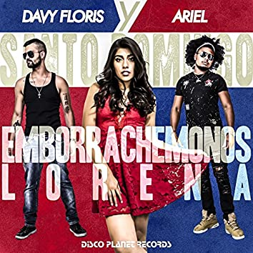 Emborrachémonos Lorena (Santo Domingo)